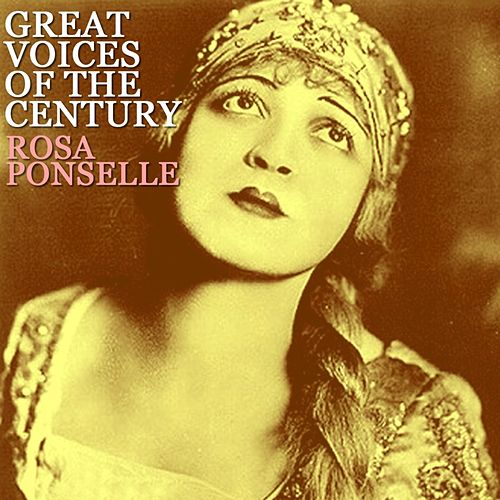 Great Voices Of The Century von Rosa Ponselle