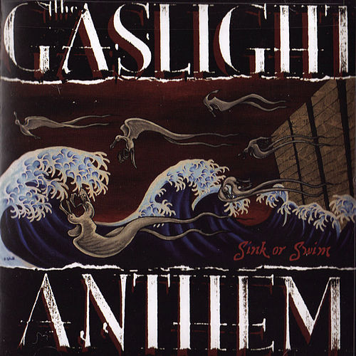 Sink or Swim by The Gaslight Anthem