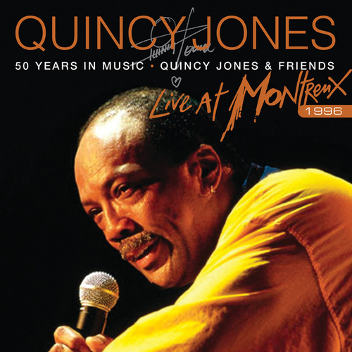 50 Years In Music: Quincy Jones & Friends by Quincy Jones