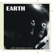 Earth by Jaro Szaniszlo