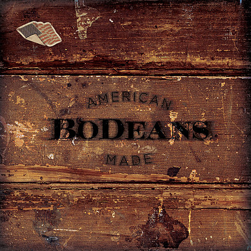 American Made by BoDeans