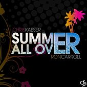 Summer All Over by Chris Kaeser