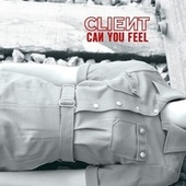 Can You Feel by Client