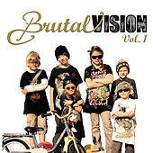 Brutal Vision Vol. 1 by Various Artists