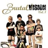 Brutal Vision Vol. 1 by Various Artists