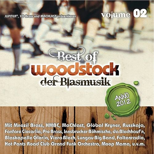 Best of Woodstock der Blasmusik Vol. 2 by Various Artists
