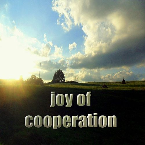 Joy of Cooperation (Inspiring Deephouse Music) by The Narrator