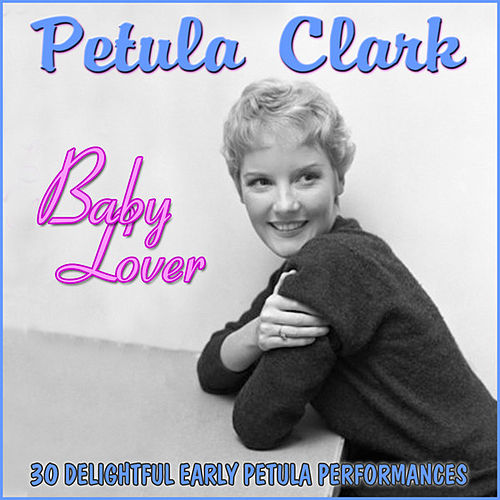 Baby Lover by Petula Clark