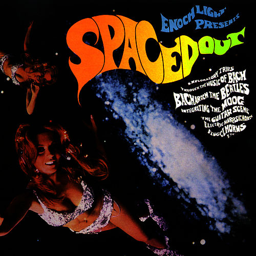 Spaced Out by Enoch Light
