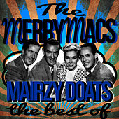 Mairzy Doats - The Best Of by The Merry Macs
