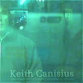 Openness Is Dreaminess & Everything In Between by Keith Canisius