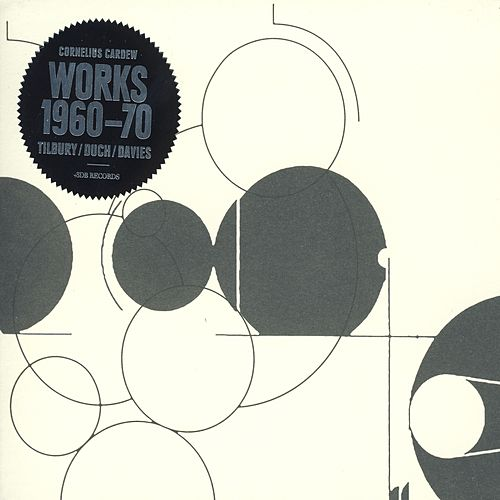 Cornelius Cardew - Works 1960-70 by Tilbury