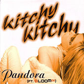 Kitchy Kitchy - EP by Pandora