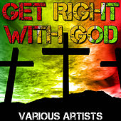 Get Right With God by Various Artists