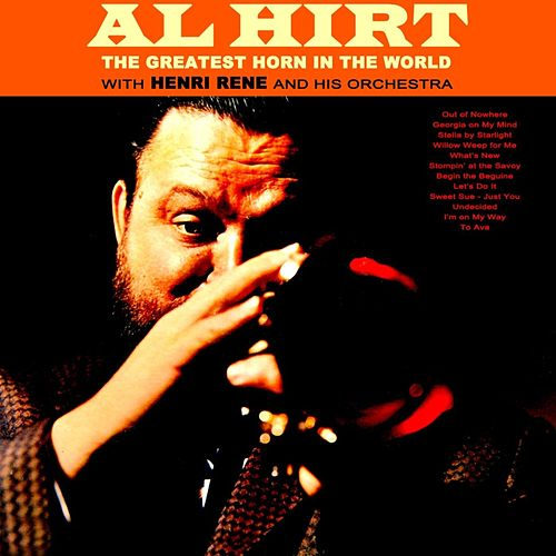 The Greatest Horn In The World by Al Hirt
