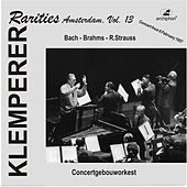 Klemperer Rarities: Amsterdam, Vol. 13 (1957) by Various Artists
