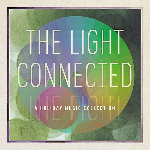 The Light Connected by Various Artists