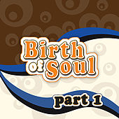 The Birth of Soul, Part 1 von Various Artists