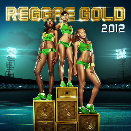 Reggae Gold 2012 by Various Artists