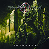 Obeisance Rising by Hideous Divinity