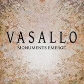 Vasallo: Monuments Emerge von Various Artists