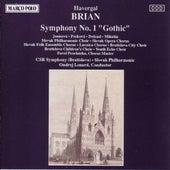 Brian: Symphony No. 1, 'Gothic' by Vladimir Dolezal