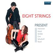 Eight Strings - Present by Eight Strings