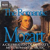 Mozart: The Romantic Mozart by Various Artists