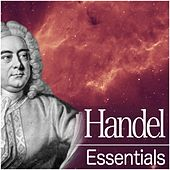 Handel Essentials by Various Artists