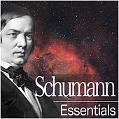 Schumann Essentials by Various Artists