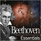 Beethoven Essentials by Various Artists
