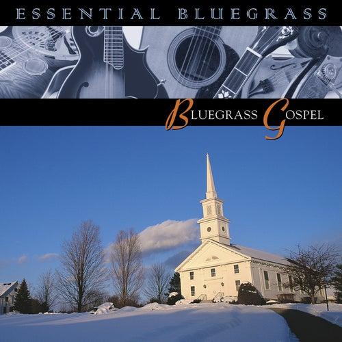 Essential Bluegrass : Bluegrass Gospel by Various Artists