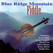 Blue Ridge Mountain Fiddle by Various Artists