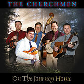 On The Journey Home by The Churchmen