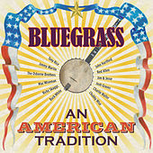 Bluegrass - An American Tradition by Various Artists