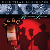 Essential Bluegrass : Bluegrass Legends by Various Artists