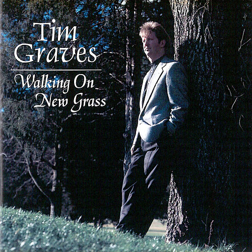 Walking on New Grass by Tim Graves