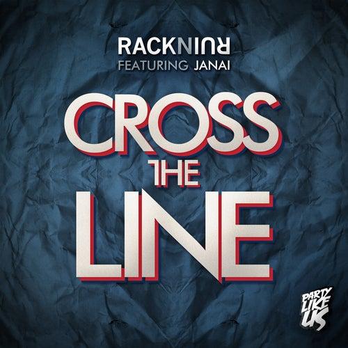 Cross The Line by RacknRuin