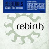 Rebirth Essentials Volume Nine by Various Artists