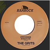 Strychnine (Countryboy Mosquito Mix) by Grits