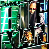 Big Man by Jammer