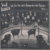 Live From The Short Attention Span Theatre by Kid Koala