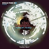 Ninja Tune XX Presents King Cannibal: The Way Of The Ninja by King Cannibal