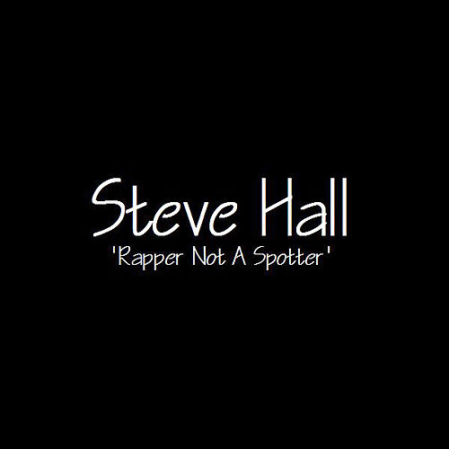 Rapper Not a Spotter by Steve Hall Quartet