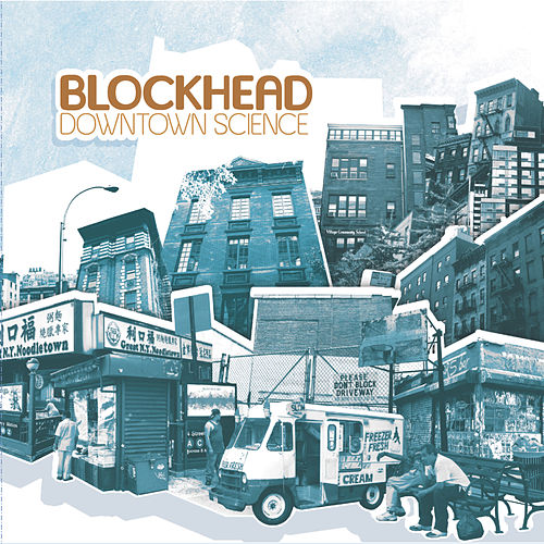 Downtown Science by Blockhead