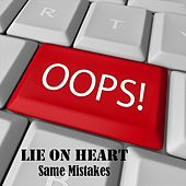 Same Mistakes by Lie On Heart