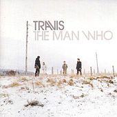 The Man Who von Travis