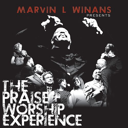 Marvin L. Winans Presents: The Praise & Worship Experience by Marvin Winans