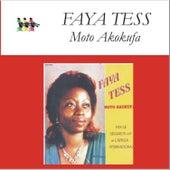 Moto Akokufa by Faya Tess
