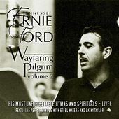 Wayfaring Pilgrim, Vol. 2 by Tennessee Ernie Ford
